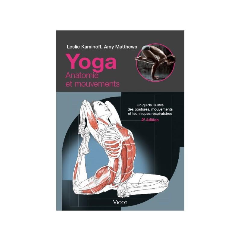 Yoga anatomie et mouvement