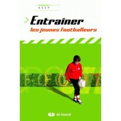 Entrainer les jeunes footballeurs