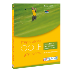 Golf - Préparations gagnantes