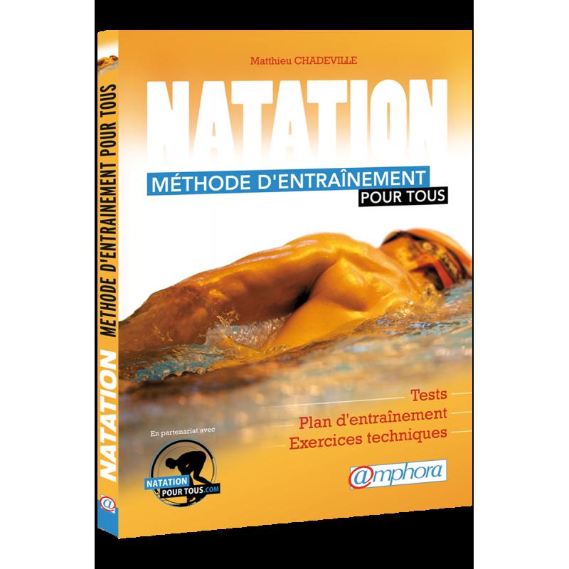Natation - Méthode d'entraînement pour tous