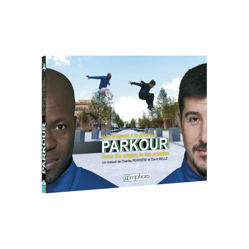 Parkour : des origines à la pratique