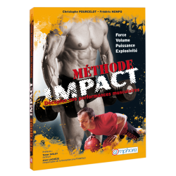 Méthode Impact - Force, volume, puissance, explosivité
