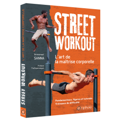 Street Workout - L'art de...
