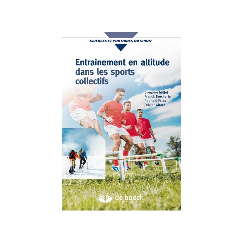 Entraînement en altitude dans les sports collectifs