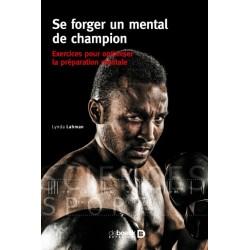 Se forger un mental de champion