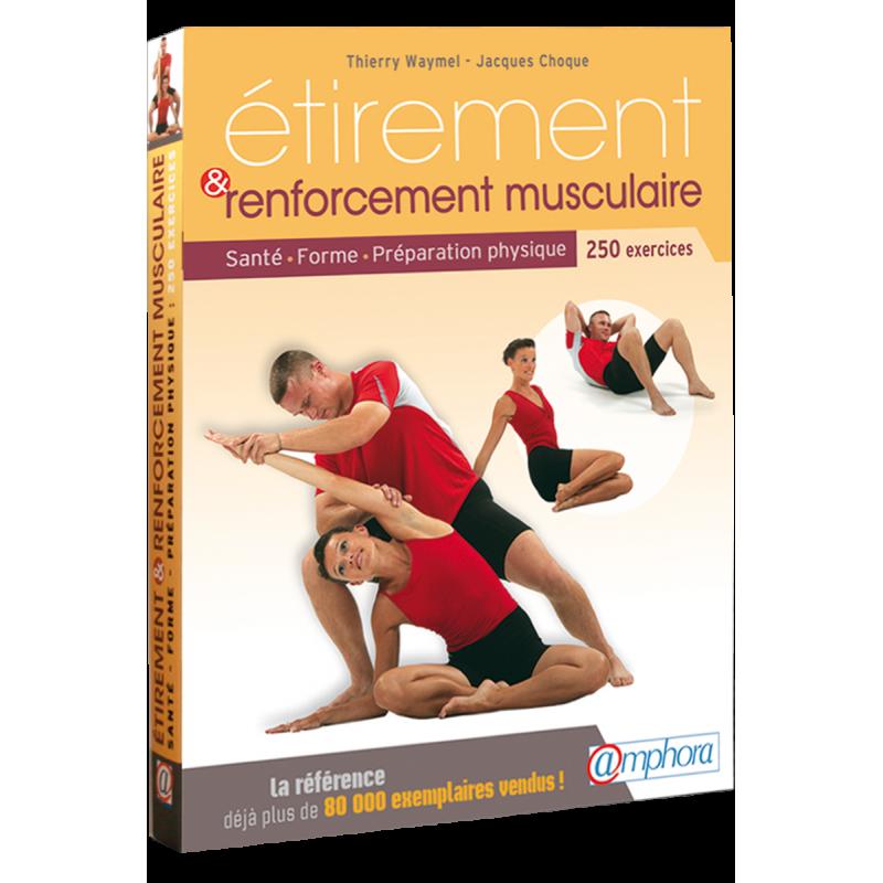 Etirement et renforcement musculaire