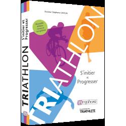TRIATHLON : S'initier et Progresser
