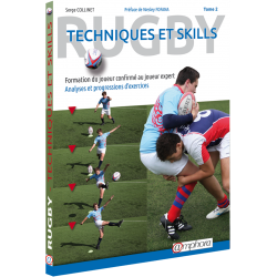 Rugby - Techniques et Skills Tome 2