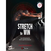 Stretch to Win - Les étirements de la performance