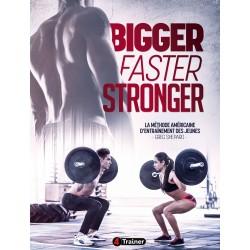 Bigger Faster Stronger | La méthode d'entraînement américaine des jeunes