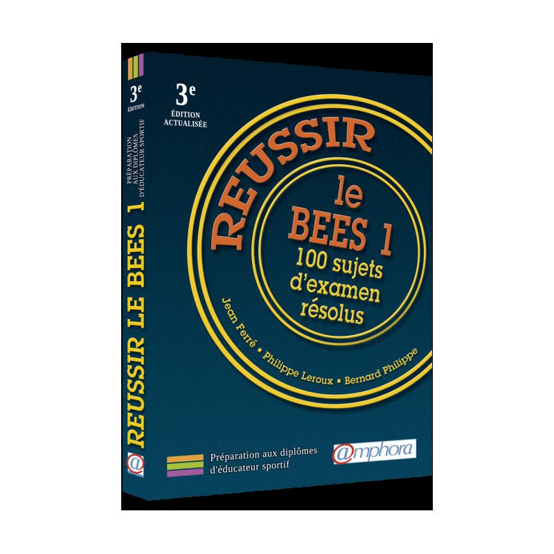 RÉUSSIR LE B.E.E.S. – 3e édition actualisée