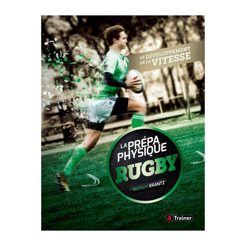 La prépa physique Rugby - Le développement de la Vitesse