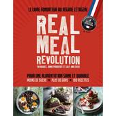 REAL MEAL REVOLUTION - Le Livre Fondateur du Régime Cétogène