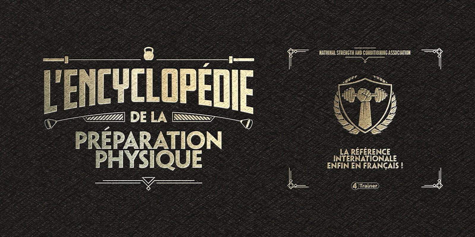 L'Encyclopédie de la Préparation Physique - La Référence Internationale enfin en Français !